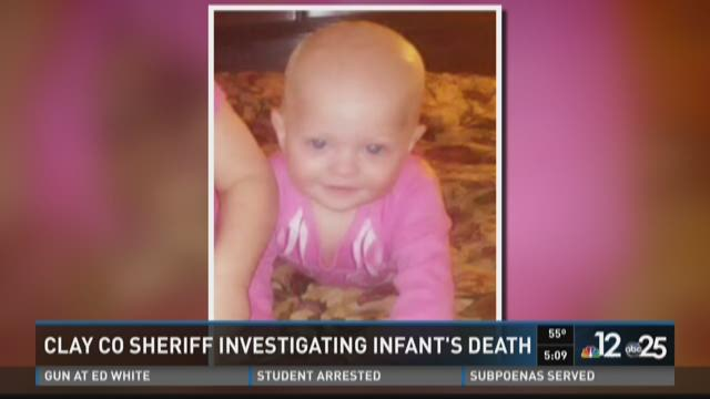 Clay Co Sheriff investigating infant's death