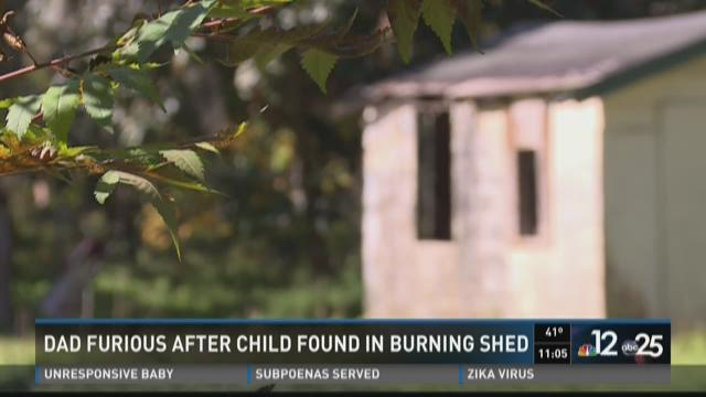 Dad furious after child found in burning shed