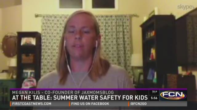 At the Table: Summer water safety