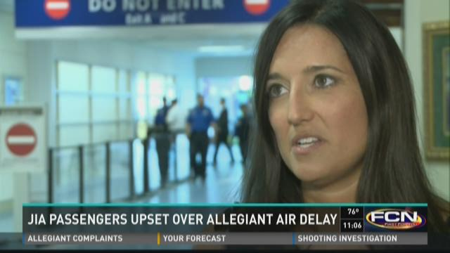 Passengers upset over Allegiant Air delay in Jacksonville