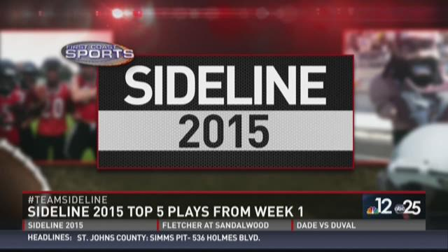 Sideline 2015 Top 5 Plays from Week 1