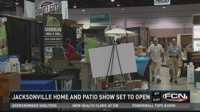 Jacksonville home and patio show set to open for Jacksonville home and patio show